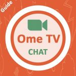 Ome TV Chat App 2020 – Guide 1.16 MOD APK